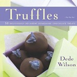 Truffles: 50 Deliciously Decadent Homemade Chocolate Treats (50 Series)