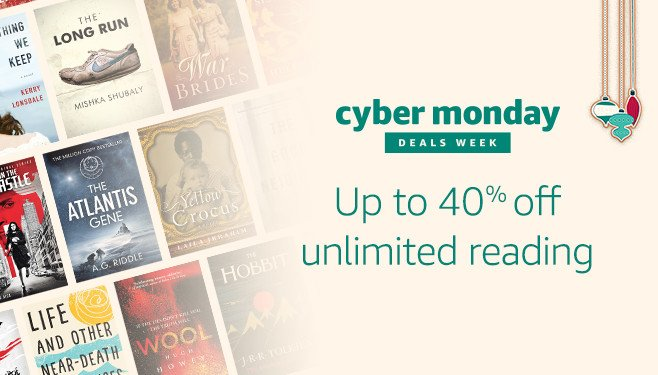 Cyber Monday Kindle Unlimited  40% off